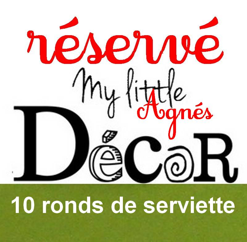 Réservé : Lot de 10 ronds de serviette FDP inclus